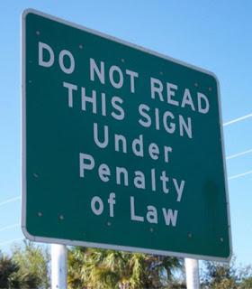 lostinidaho.me Do Not Read This Sign, Dec. 19, 2013  http://eastspotlight.com/10-weird-laws-in-colorado/1253/2012/