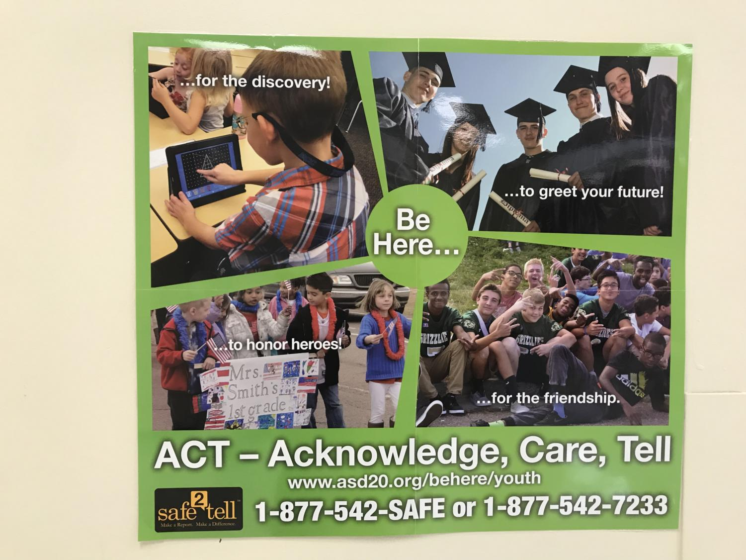 A Safe2Tell poster with the ACT acronym, representing what the program is about.